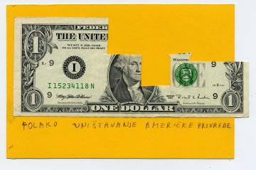 Mladen Stilinović Az amerikai gazdaság lassú dekonstrukciója / Slow destruction of American economy Részlet a Pénzről és Nullákról c. installációból / part of the installation On Money and Zeros, 1978-2000