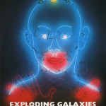 Cover of Exploding Galaxies, with Kinetic Mudras for Piet Mondrian, 1994