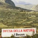 Joseph Beuys. Difesa della Natura