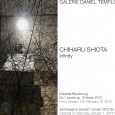 Chiharu Shiota Infinity January 7 > February 18, 2012 GALERIE DANIEL TEMPLON 30 rue Beaubourg, 75003 Paris / T : +33 (0)1 42 72 14 10 / info@danieltemplon.com www.danieltemplon.com Lundi-samedi...