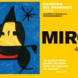 JOAN MIRÓ! POESIA E LUCE March 16 – August 23, 2012 Chiostro del Bramante – Rome http://chiostrodelbramante.it/info/miro_poesia_e_luce/ It has been many years since Rome hosted an exhaustive exhibition of the...