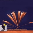 19th International Book Festival Budapest XIX. Budapesti Nemzetközi Könyvfesztivál  19—22 April 2012 Venue: MILLENÁRIS H-1024 Budapest, Kis Rókus u. 16-20., Hungary http://www.bookfestival.hu/angol.html  – E-mail: festival@mkke.hu Download: Programme 2012 After last year's special Guest […]