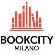 BOOKCITY MILANO 2012 Città del libro e della lettura 16 – 18 novembre 2012 inaugurazione: 15 novembre Dal 16 al 18 novembre 2012 si svolgerà BOOKCITY MILANO 2012. Città del...