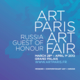 Art Paris Art Fair 28th March – 1st April 2013 Grand Palais, Avenue Winston Churchill, 75008 Paris www.artparis.fr Modern + contemporary art + design Russia Guest of Honour Opening: 27th...
