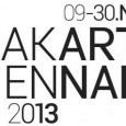 Jakarta Biennale 2013 9 – 30 November 2013 www.jakartabiennale.net Pembukaan: Sabtu, 9 November 2013 / 7PM Ruang Parkir Bawah Tanah Teater Jakarta Taman Ismail Marzuki Jl. Cikini Raya no. 73...