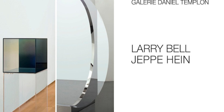GALERIE DANIEL TEMPLON - LARRY BELL/JEPPE HEIN | PARIS