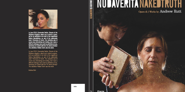 NAKED TRUTH | NUDA VERITA', EXHIBITION BY ANDREW RUTT, BIBLIOTECA ANGELICA | ROME