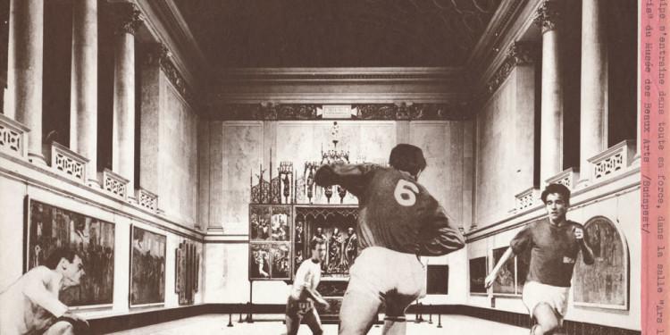 Lakner László: Futball a Szépművészeti Múzeumban, 1971 A művész jóvoltából László Lakner: Football in the Museum of Fine Arts, 1971 Courtesy of the artist