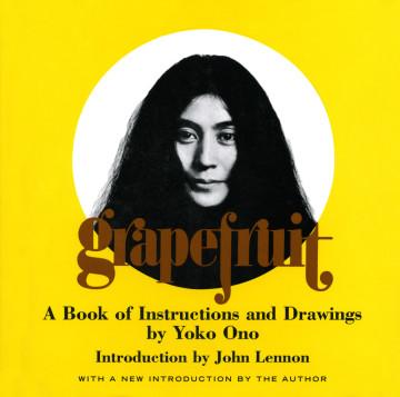 Yoko Ono Grapefruit, Simon & Schuster, New York, 1970, orginally published in 1964 © Yoko Ono